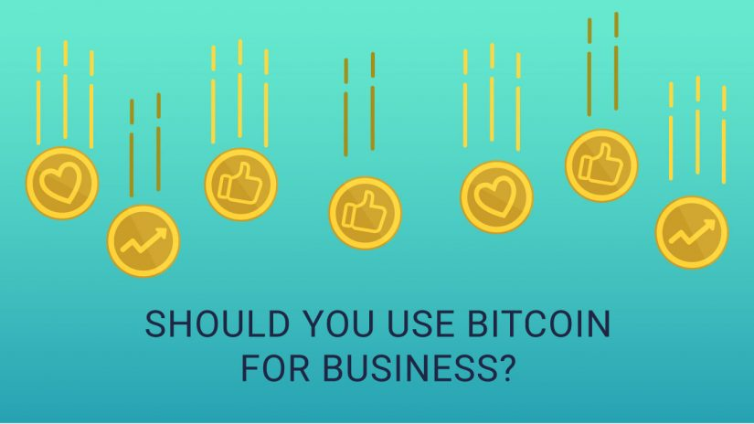 why use bitcoin for business